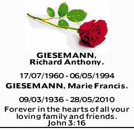 GIESEMANN, Richard Anthony. 17/07/1960 - 06/05/1994   GIESEMANN, Marie Francis. 09/03/193...