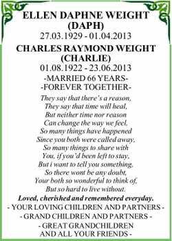 ELLEN DAPHNE WEIGHT   (DAPH)   27.03.1929 - 01.04.2013   CHARLES RAYMOND WEIGHT   ...