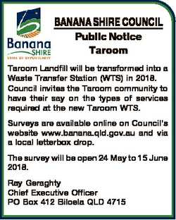 BANANA SHIRE COUNCIL Public Notice Taroom Taroom Landfill will be transformed into a Waste Transfer...