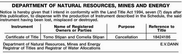 DEPARTMENT OF NATURAL RESOURCES, MINES AND ENERGY Notice is hereby given that I intend in conform...