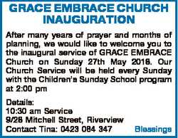 GRACE EMBRACE CHURCH INAUGURATION After many years of prayer and months of planning, we would like t...