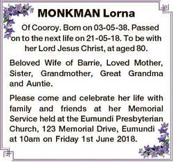 MONKMAN Lorna Of Cooroy. Born on 03-05-38. Passed on to the next life on 21-05-18. To be with her Lo...