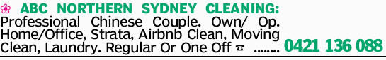 ABC NORTHERN SYDNEY CLEANING: Professional Chinese Couple. Own/ Op. Home/Office, Strata, Airbnb C...