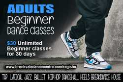 BROOKVALE DANCE CENTREADULTS Beginner dance classes $30 for 30 days Classes include Jazz, Tap,...