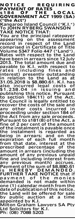 "NOTICE REQUIRING PAYMENT OF RATES s184 OF THE LOCAL GOVERNMENT ACT 1999 (SA) (""the Act""..."