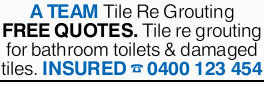 A TEAM Tile Re Grouting FREE QUOTES. Tile re grouting for bathroom toilets & damaged tiles. I...