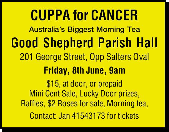 CUPPA for CANCER Australia's Biggest Morning Tea Good Shepherd Parish Hall 201 George Stree...