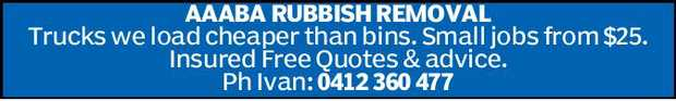 AAABA RUBBISH REMOVAL   Trucks we load cheaper than bins.   Small jobs from $25.   In...