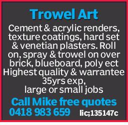 Trowel Art Cement & acrylic renders, texture coatings, hard set & venetian plasters. Roll...