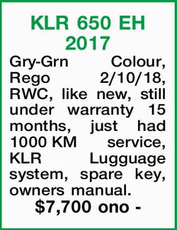 Gry-Grn Colour, Rego 2/10/18, RWC, like new, still under warranty 15 months, just had 1000K...