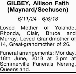 <p> GILBEY, Allison Faith (Maynard/Seehusen) </p> <p> 6/11/24 - 6/6/18 </p> <p> Loved Mother...</p>
