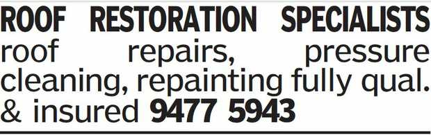 ROOF RESTORATION SPECIALISTS, roof repairs, pressure cleaning, repainting fully qual. & insur...