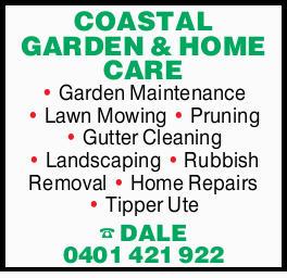 COASTAL GARDEN & HOME CARE   Garden Maintenance Lawn Mowing Pruning Gutter Cleaning Lands...