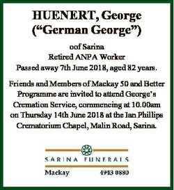 """HUENERT, George (""""German George"""") oof Sarina Retired ANPA Worker Passed away 7th June 2018..."""