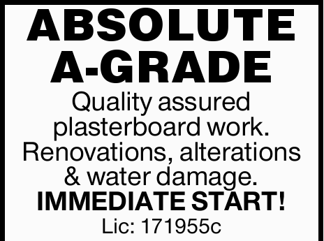 ABSOLUTE A-GRADE   Quality assured plasterboard work. Renovations, alterations & water da...
