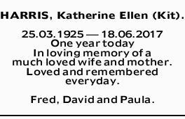 HARRIS, Katherine Ellen (Kit).   25.03.1925 _ 18.06.2017 One year today In loving memory of a...
