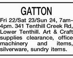 GATTON Fri 22/Sat 23/Sun 24, 7am-4pm. 341 Tenthill Creek Rd, Lower Tenthill. Art & Craft supp...