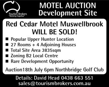 Red Cedar Motel Muswellbrook   WILL BE SOLD!    Popular Upper Hunter Location  27...