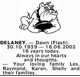 DELANEY.- Dawn (Flash).    30.10.1939- 16.06.2002   16 years today.   Alw...