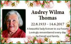 Audrey Wilma Thomas 22.8.1933 - 14.6.2017 A beautiful lady forever in our hearts Lovingly remembered...