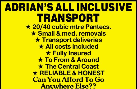 ADRIAN'S ALL INCLUSIVE TRANSPORT   20/40 cubic mtre Pantecs.   Small & med.   ...