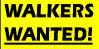 Walkers Wanted!
