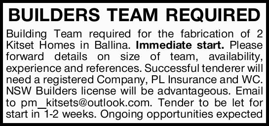 BUILDERS TEAM REQUIRED   Building Team required for the fabrication of 2 Kitset Homes in Ball...