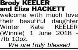 Brody KEELER and Eliza HACKETT welcome with much love their beautiful daughter Winter Kate KEELER...