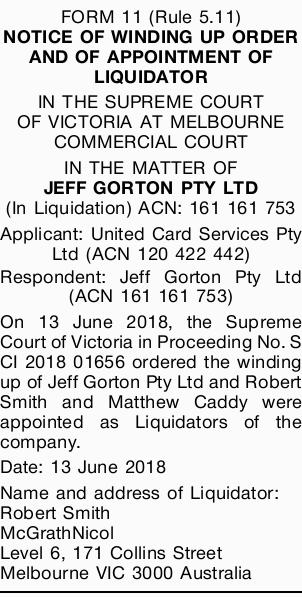 FORM 11 (Rule 5.11)   NOTICE OF WINDING UP ORDER AND OF APPOINTMENT OF LIQUIDATOR   IN TH...