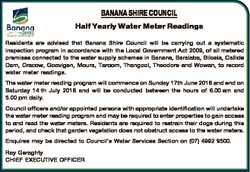 BANANA SHIRE COUNCIL Half Yearly Water Meter Readings Residents are advised that Banana Shire Counci...