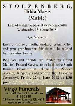 S T O L Z E N B E R G, Hilda Mavis (Maisie) Late of Kingaroy passed away peacefully Wednesday 13th J...