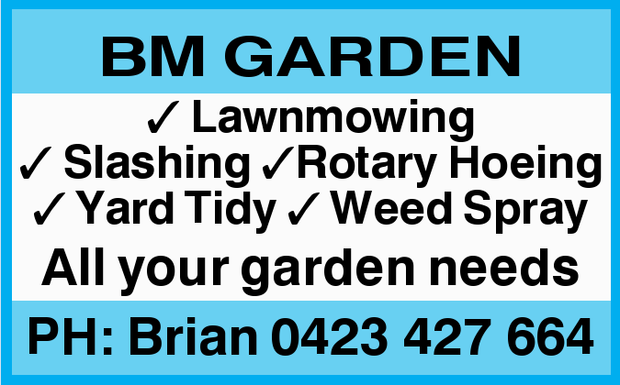 BM GARDENLAWNMOWING .   Slashing Rotary Hoeing .   Yard Tidying.   Weed S...