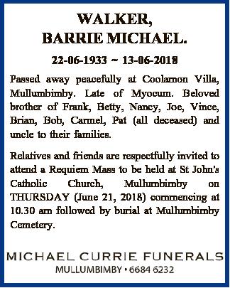 22-06-1933 13-06-2018   Passed away peacefully at Coolamon Villa, Mullumbimby. Late of Myocum...
