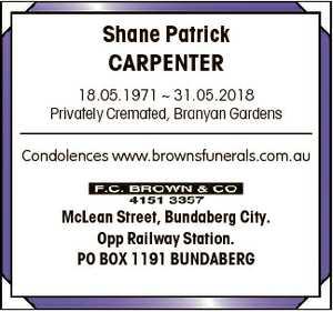 Shane Patrick CARPENTER 18.05.1971  31.05.2018 Privately Cremated, Branyan Gardens Condolences...