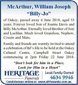 """McArthur, William Joseph """"Billy-Jo"""" of Oakey, passed away 6 June 2018, aged 33 years. Fore..."""