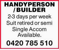 2-3 days per week   Suit retired or semi   Single Accom Available.   0420785510...