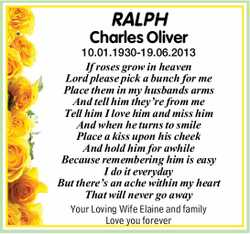 RALPH Charles Oliver  10.01.1930-19.06.2013  If roses grow in heaven  Lord ple...