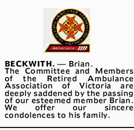 BECKWITH. Brian.   The Committee and Members of the Retired Ambulance Association of Vi...