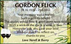 28.10.1926 - 19.6.2016 Your memory was a marvel Such a gem to behold The stories would flow & go...