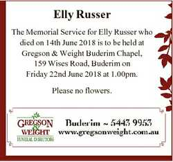 Elly Russer The Memorial Service for Elly Russer who died on 14th June 2018 is to be held at Gregson...