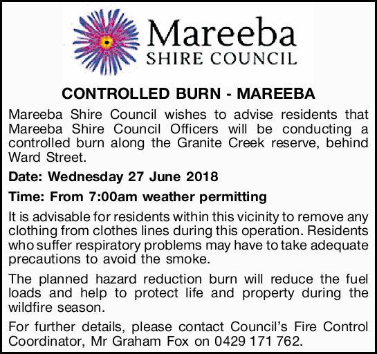 CONTROLLED BURN - MAREEBA    Mareeba Shire Council wishes to advise residents that Mareeba Sh...