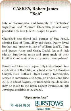 "CASKEY, Robert James ""Bob"" Late of Toowoomba, and formerly of ""Timberlea"" Inglew..."