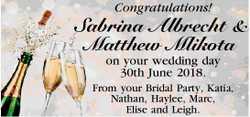 Congratulations! SabrinaAlbrecht & Matthew Mlikota   on your wedding day 30th June...