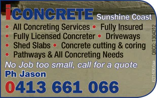 Sunshine Coast    All Concrete Services  Fully Insured  Fully Licensed Con...