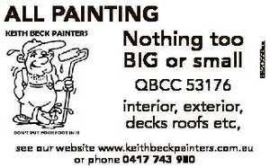 QBCC 53176 interior, exterior, decks roofs etc, see our website www.keithbeckpainters.com.au or phone...