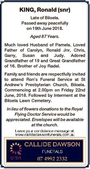 KING, Ronald (snr) Late of Biloela. Passed away peacefully on 19th June 2018. Aged 87 Years. Much loved...