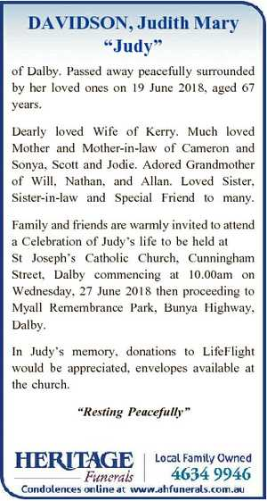 """DAVIDSON, Judith Mary """"Judy"""" of Dalby. Passed away peacefully surrounded by her loved ones on..."""