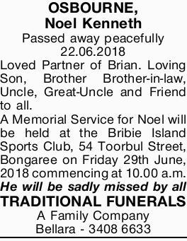 <p> OSBOURNE, Noel Kenneth </p> <p> Passed away peacefully 22.06.2018 </p> <p> Loved Partner...</p>