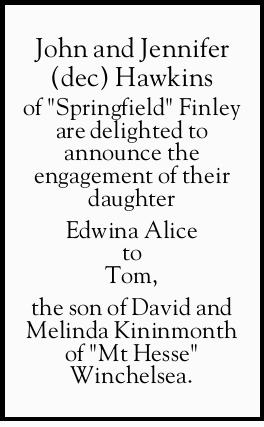 """John and Jennifer (dec) Hawkins of """"Springfield"""" Finley are delighted to announce the e..."""