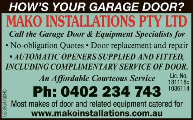 HOW'S YOUR GARAGE DOOR?   Call the Garage Door & Equiptment Specialists for   - N...